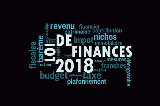 La loi de finances 2018… conséquences pour l'entreprise et pour vous